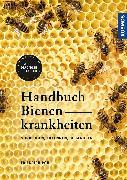 Cover-Bild zu Pohl, Friedrich: Handbuch Bienenkrankheiten