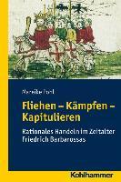 Cover-Bild zu Pohl, Mareike: Fliehen-Kämpfen-Kapitulieren