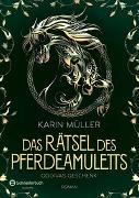 Cover-Bild zu Müller, Karin: Das Rätsel des Pferdeamuletts - Godivas Geschenk