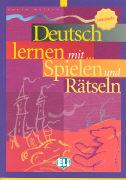 Cover-Bild zu Müller, Karin: Deutsch lernen mit... Spielen und Rätseln 3. Mittelstufe