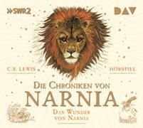 Cover-Bild zu Lewis, C.S.: Die Chroniken von Narnia - Teil 1: Das Wunder von Narnia
