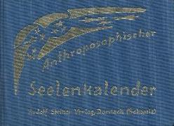 Cover-Bild zu Steiner, Rudolf: Anthroposophischer Seelenkalender. 52 Wochensprüche