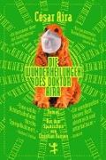 Cover-Bild zu Aira, César: Die Wunderheilungen des Doktor Aira