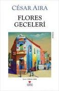 Cover-Bild zu Aira, Cesar: Flores Geceleri