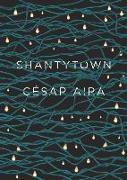 Cover-Bild zu Aira, César: Shantytown