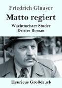 Cover-Bild zu Glauser, Friedrich: Matto regiert (Großdruck)