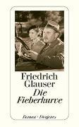 Cover-Bild zu Glauser, Friedrich: Die Fieberkurve