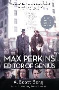 Cover-Bild zu Berg, A. Scott: Max Perkins: Editor of Genius