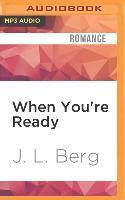Cover-Bild zu Berg, J. L.: When You're Ready