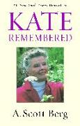 Cover-Bild zu Berg, A. Scott: Kate Remembered