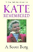 Cover-Bild zu Berg, A. Scott: Kate Remembered (eBook)
