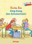 Cover-Bild zu Boie, Kirsten: King-Kong, das Schulschwein