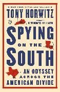 Cover-Bild zu Horwitz, Tony: Spying on the South