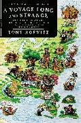 Cover-Bild zu Horwitz, Tony: A Voyage Long and Strange: On the Trail of Vikings, Conquistadors, Lost Colonists, and Other Adventurers in Early America