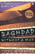 Cover-Bild zu Horwitz, Tony: Baghdad without a Map and Other Misadventures in Arabia