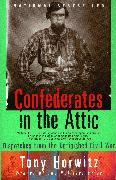 Cover-Bild zu Horwitz, Tony: Confederates in the Attic