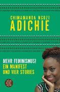 Cover-Bild zu Adichie, Chimamanda Ngozi: Mehr Feminismus!
