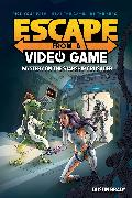 Cover-Bild zu Brady, Dustin: Escape from a Video Game, 2: Mystery on the Starship Crusader