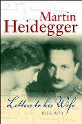 Cover-Bild zu Heidegger, Martin: Letters to his Wife