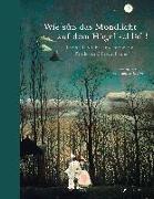 Cover-Bild zu Roeder, Annette (Hrsg.): Wie süß das Mondlicht auf dem Hügel schläft!