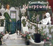 Cover-Bild zu Roeder, Annette: Kunst-Malbuch Worpswede