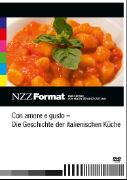 Cover-Bild zu Frei Berthoud, Annette: Con amore e gusto - Die Geschichte der italienischen Küche