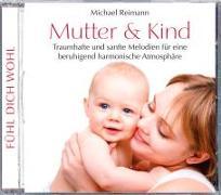 Cover-Bild zu Reimann, Michael (Komponist): Mutter und Kind