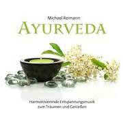Cover-Bild zu Reimann, Michael (Komponist): Ayurveda