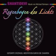 Cover-Bild zu Shantidevi: Regenbogen des Lichts