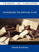 Cover-Bild zu Wassily Kandinsky: Concerning the Spiritual in Art - The Original Classic Edition
