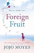 Cover-Bild zu Moyes, Jojo: Foreign Fruit
