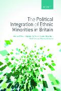 Cover-Bild zu Heath, Anthony F. (Professor of Sociology, Universities of Oxford and Manchester): The Political Integration of Ethnic Minorities in Britain