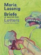 Cover-Bild zu Obrist, Hans Ulrich (Hrsg.): Maria Lassnig. Briefe an / Letters to Hans Ulrich Obrist. Mit der Kunst zusammen: da verkommt man nicht! / Living With Art Stops One Wilting!