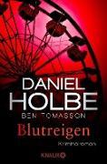 Cover-Bild zu Holbe, Daniel: Blutreigen (eBook)