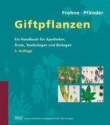 Cover-Bild zu Frohne, Dietrich: Giftpflanzen
