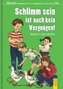Cover-Bild zu Haushofer, Marlen: Schlimm sein ist auch kein Vergnügen