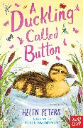Cover-Bild zu Peters, Helen: A Duckling Called Button