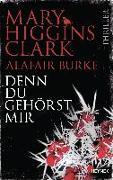 Cover-Bild zu Higgins Clark, Mary: Denn du gehörst mir