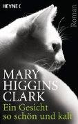 Cover-Bild zu Higgins Clark, Mary: Ein Gesicht so schön und kalt
