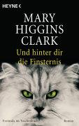 Cover-Bild zu Higgins Clark, Mary: Und hinter dir die Finsternis