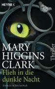 Cover-Bild zu Higgins Clark, Mary: Flieh in die dunkle Nacht
