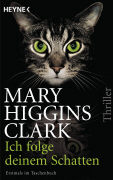 Cover-Bild zu Higgins Clark, Mary: Ich folge deinem Schatten