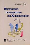 Cover-Bild zu Faller, Hermann: Krankheitsverarbeitung bei Krebskranken