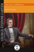 Cover-Bild zu Jacques Pasquet, Pasquet: George-Etienne Cartier (eBook)