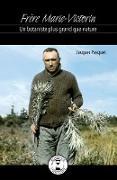 Cover-Bild zu Jacques Pasquet, Pasquet: Frere Marie-Victorin (eBook)