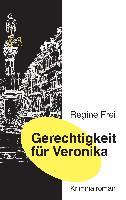 Cover-Bild zu Gerechtigkeit für Veronika (eBook) von Frei, Regine
