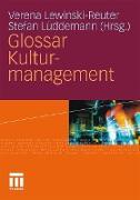 Cover-Bild zu Lewinski-Reuter, Verena (Hrsg.): Glossar Kulturmanagement