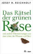 Cover-Bild zu Reichholf, Josef: Das Rätsel der grünen Rose