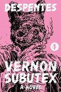 Cover-Bild zu Despentes, Virginie: Vernon Subutex 1