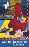 Cover-Bild zu Iro, Wolf: Nach Israel kommen
